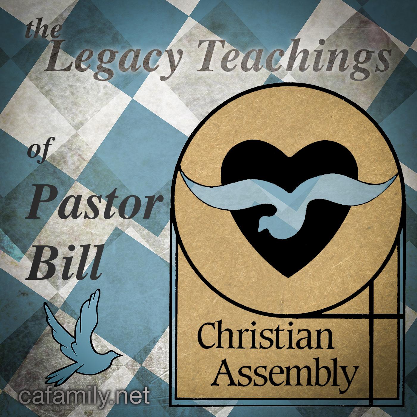 Legacy Teachings of Pastor Bill Anzevino